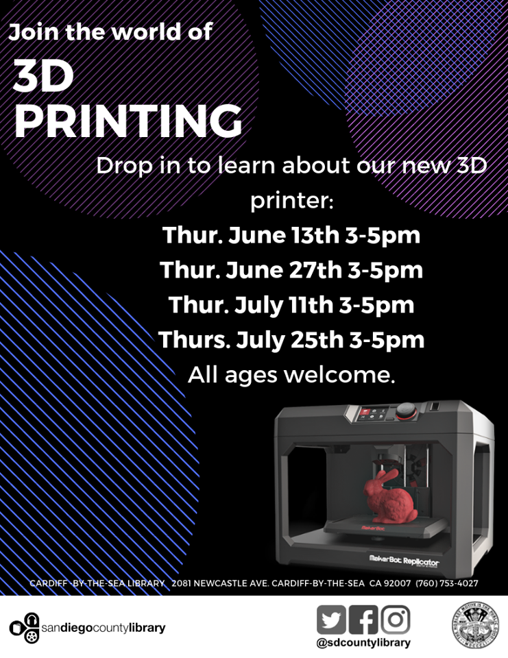 The World of 3-D Printing at Cardiff-by-the-Sea Library