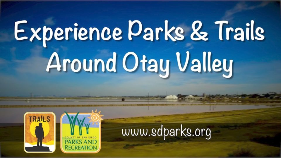 Otay Valley Regional Park Virtual Hike