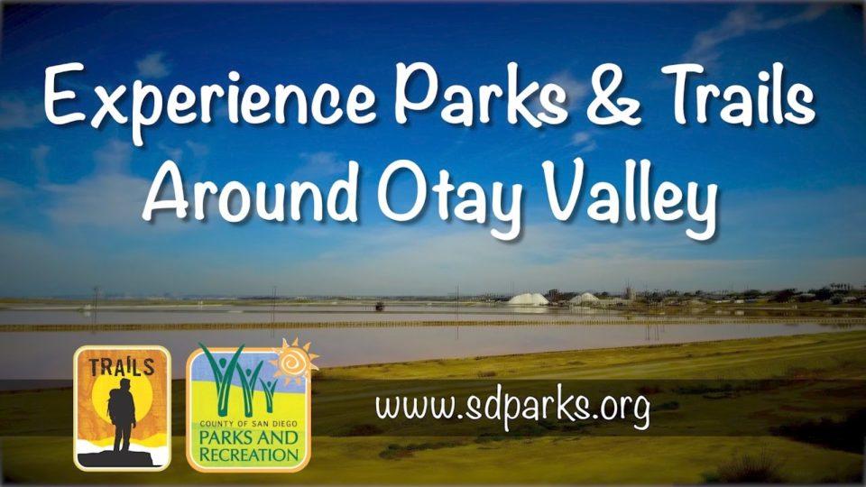 Otay Valley Regional Park Virtual Hike